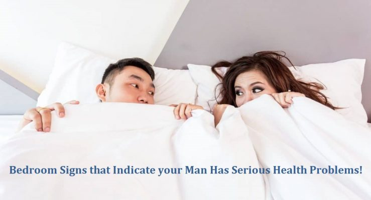 Bedroom Signs that Indicate your Man Has Serious Health Problems